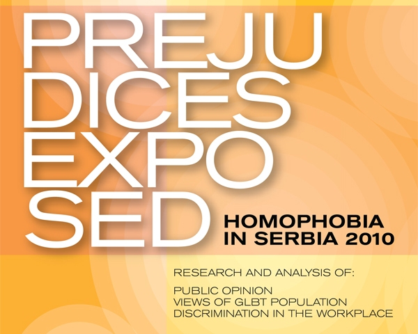 "Presentation of the research report ""Prejudices exposed – homophobia in Serbia 2010"""